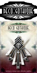Deco Gothique