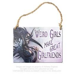 Werid girls make great girlfriends...