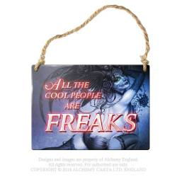 All the cool people are freaks...