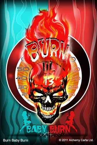 Burn Baby Burn (CA609UL13)